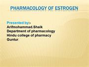 PHARMACOLOGY OF ESTROGEN