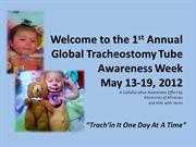 Global Tracheostomy Tube Awareness Week Promotional Video