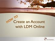 Creating an Account with LDM Online