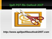 How To Split PST File  in Outlook 2007