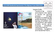 123 BHK Residential Apartments==The Highway Cruise 9266176767