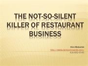 The Not-So-Silent Killer of Restaurant Business