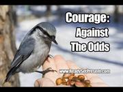 Courage Movie PPT Version Preview (PPT Quotes & Music)