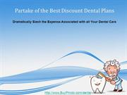 Dental Plans Providing Affordable Dental Care