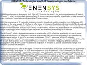 ENENSYS Technologies enable IP broadcasting in confidence