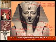 Ancient Symbols Have Never Left by Rick Hodge Pt.3