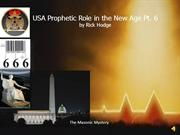 USA Prophetic Role in the New World Order by Rick Hodge Pt.6