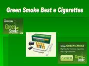 Green Smoke Best e Cigarettes
