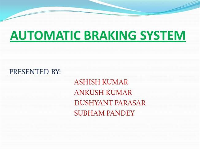 Automatic Braking System Ppt |authorSTREAM