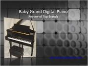 Baby Grand Digital Piano - Review of Top Brands