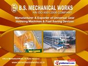 B. S. Mechanical Works  Punjab   India