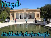 Yazd, fire temple