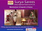 Hoshiyar Singh Suresh Chandra Sarees Private Limited, Delhi  India