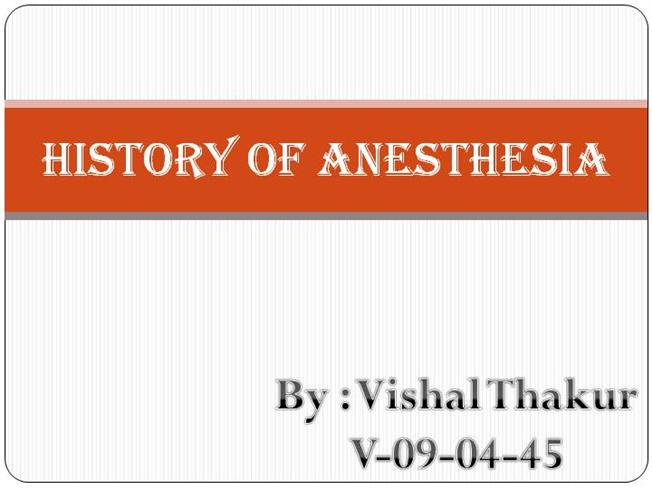history of anesthesia authorstream
