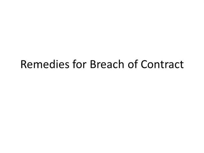 Law- Remedies For Breach Of Contract |Authorstream
