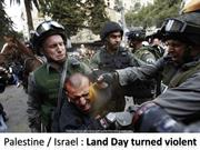 Palestine / Israel  : Land Day turned Violent