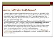 How to Add Videos to ipod touch