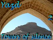 Yazd, towers of silence2