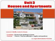Unit 3 - Lesson A - Indentify rooms in a house.