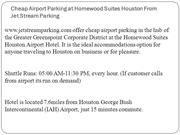 Cheap Airport Parking at Homewood Suites Houston From Jet Stream Parki