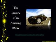 The Luxury of an Amazing BMW