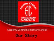 Academy Central  Our Story