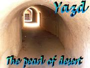 Iran Yazd9, the pearl of desert