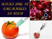 Risks due to chemicals in food