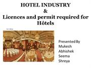 Hotel & Required licences