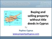 Buying and selling property without title deeds in Cyprus