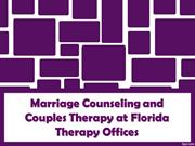 Marriage Counseling and Couples Therapy at Florida Therapy Offices