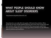 What  People  should  know about  Sleep  Disorders