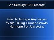 How To Escape Any Issues While Taking Human Growth Hormone For Anti Ag