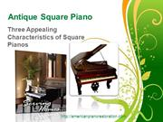 Antique Square Piano - Three Appealing Characteristics of Square Piano