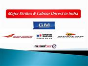 Major Strikes and labour Unrest in india