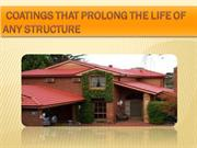Coatings that Prolong The Life of Any Structure