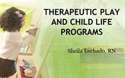 Therapeutic Play and Child Life Programs