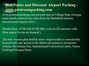 Best Suites and Discount Airport Parking - www.jetstreamparking.com