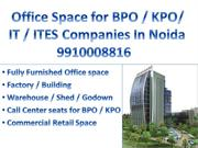 Office Space in Noida 9910008816