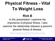 Physical Fitness Vital To Weight Loss
