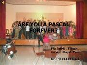ARE YOU A PASCAL FOREVER...