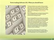 Forex Trading Software 101 What You Should Know