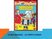 magic school bus french presentation--dylana & timothy