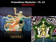Prometheus Mysteries - Pt. 14-Vatican Key
