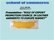 ROLE OF EXPORT PROMOTION COUNCIL IN LEATHER GARMENTS
