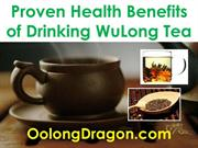 Proven Health Benefits of Drinking WuLong Tea