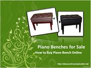Piano Benches for Sale - How to Buy Piano Bench Online