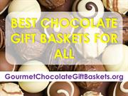 Best Chocolate Gift Baskets For All