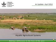 CRP Aquatic Agricultural Systems – from proposal to implementation