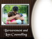 Bereavement and Loss Counselling